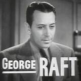 George Raft Quotes